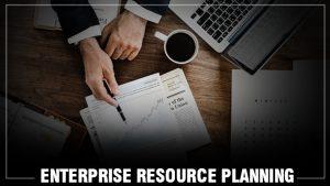 Entrprise Resource Planning